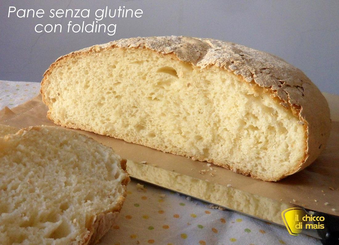 Pane senza glutine con folding – pieghe a 3 ricetta passo passo il chicco di mais