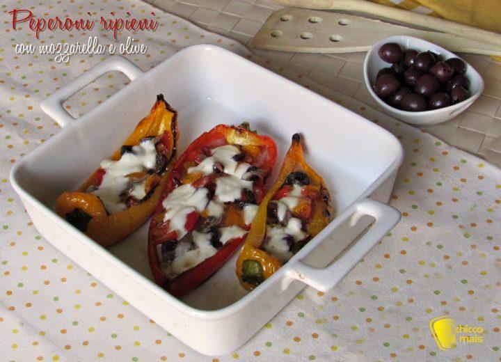Peperoni ripieni con mozzarella e olive ricetta saporita il chicco di mais