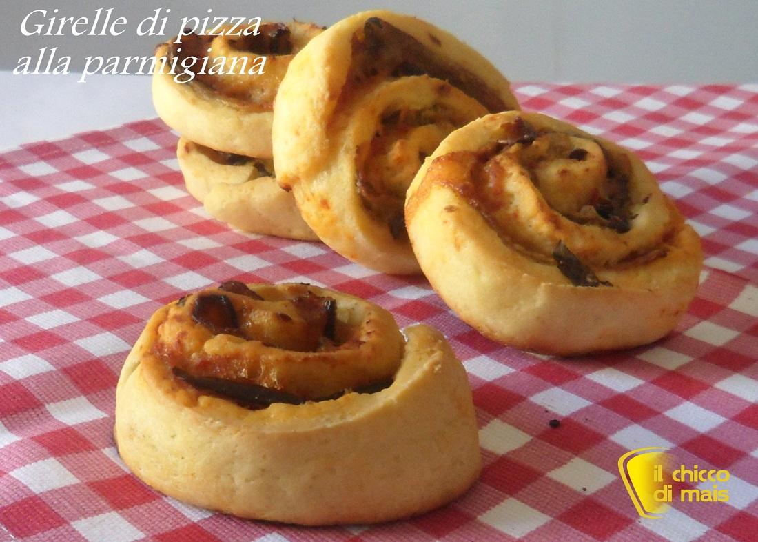 Girelle di pizza alla parmigiana ricetta per buffet