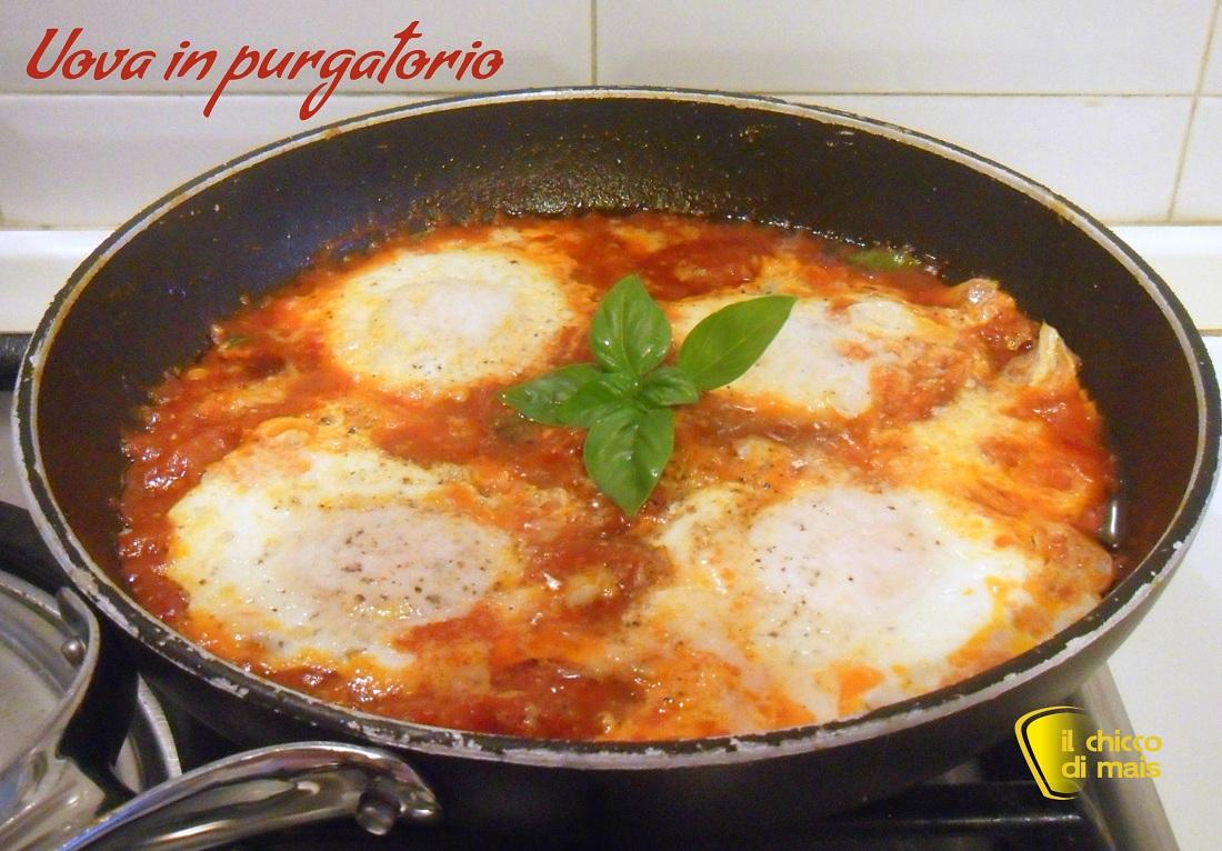 antipasti e secondi con le uova Uova in purgatorio ricetta salvacena il chicco di mais