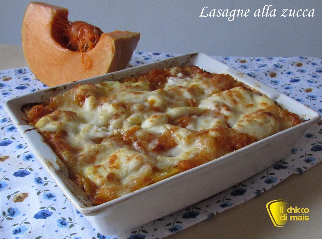 Lasagne alla zucca ricetta vegetariana il chicco di mais