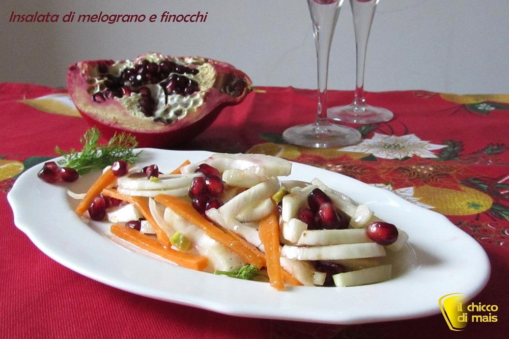 antipasti di natale Insalata di melograno e finocchi ricetta light il chicco di mais