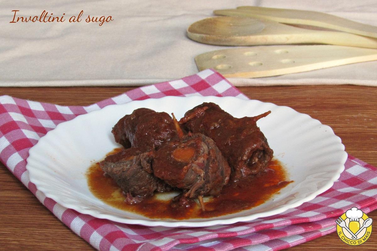 Involtini al sugo ricetta romana tradizionale e in pentola a pressione il chicco di mais