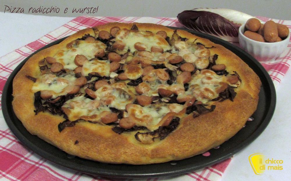 Pizza con radicchio e wurstel il chicco di mais