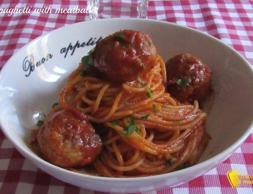 Spaghetti with meatballs – Spaghetti con polpette (ricetta italoamericana)