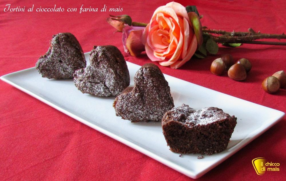 Tortini al cioccolato ricetta con farina di mais il chicco di mais