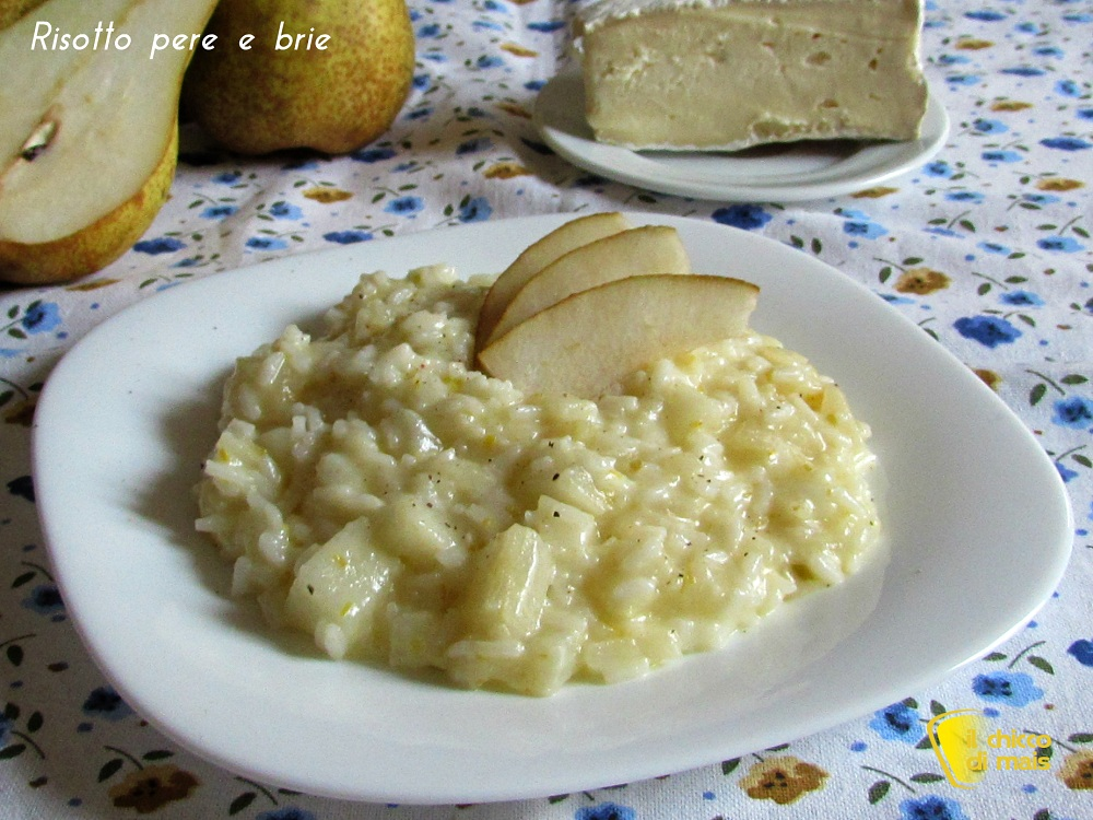 Risotto pere e formaggio brie ricetta raffinata il chicco di mais