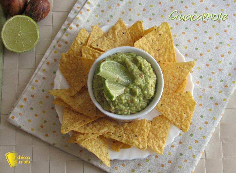 Guacamole ricetta messicana salsa di avocado per nachos e tortillas il chicco di mais