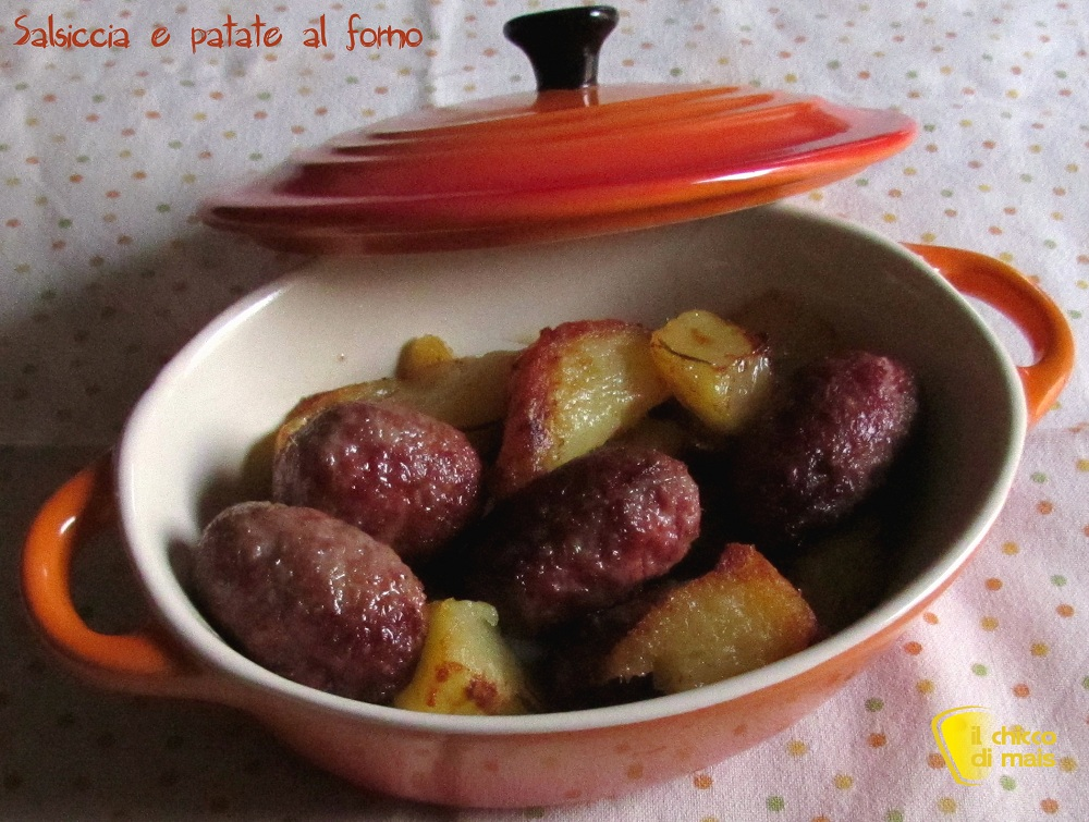 Salsiccia e patate al forno ricetta facile il chicco di mais