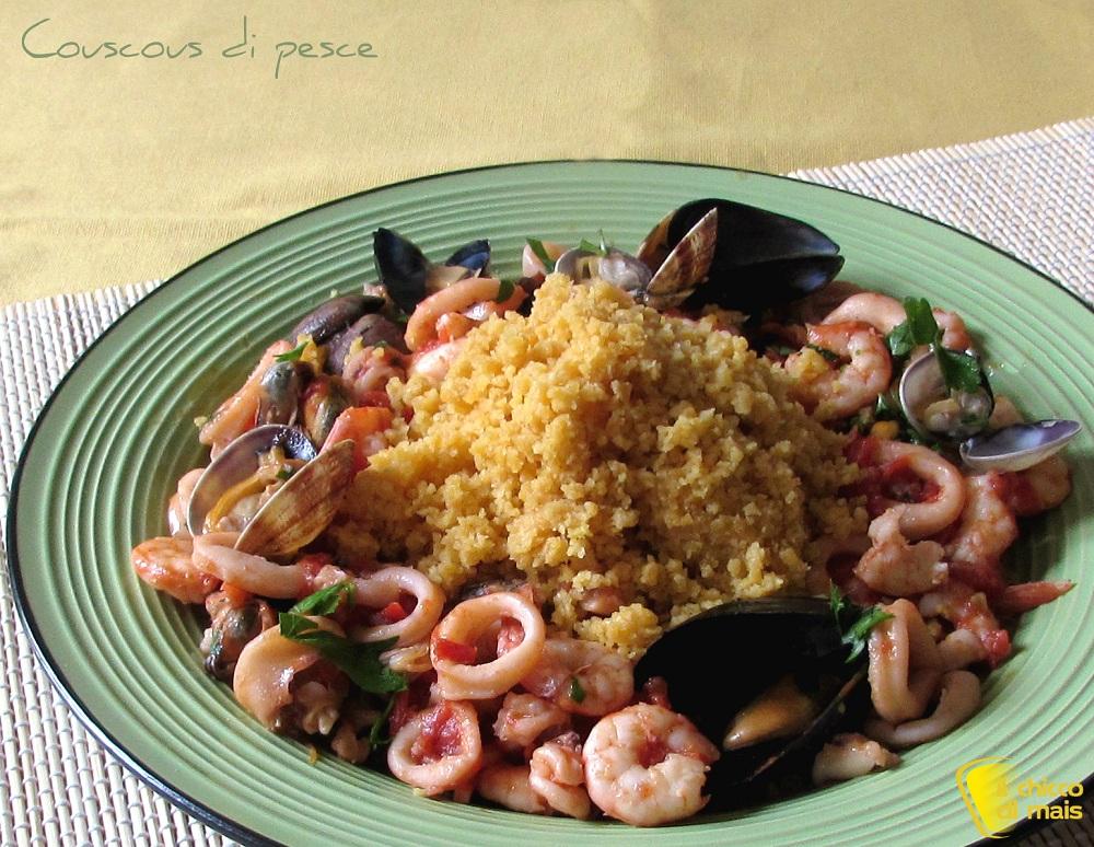 Couscous di pesce con frutti di mare for Pesce chicco di riso