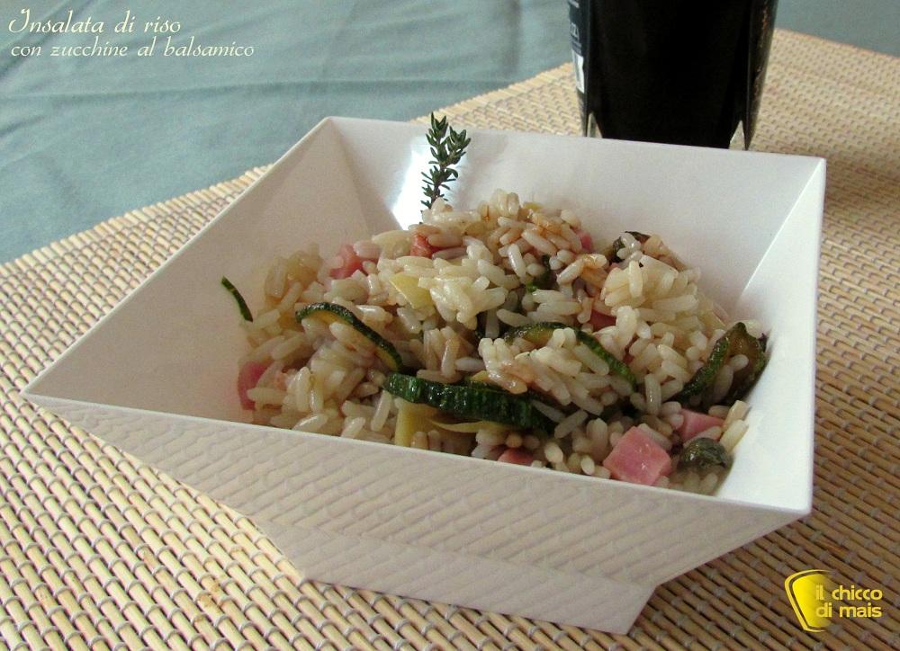 Insalata di riso con zucchine al balsamico ricetta il chicco di mais