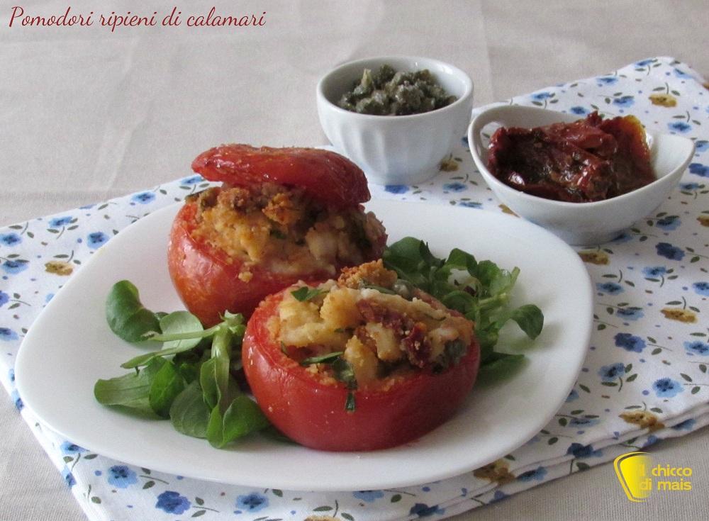 Pomodori ripieni di calamari ricetta il chicco di mais