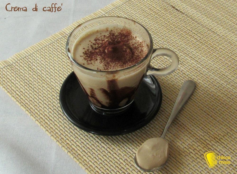 Crema di caffè fredda ricetta veloce espressino freddo il chicco di mais