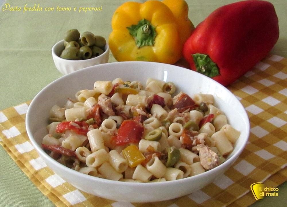 Pasta fredda con tonno e peperoni, ricetta il chicco di mais