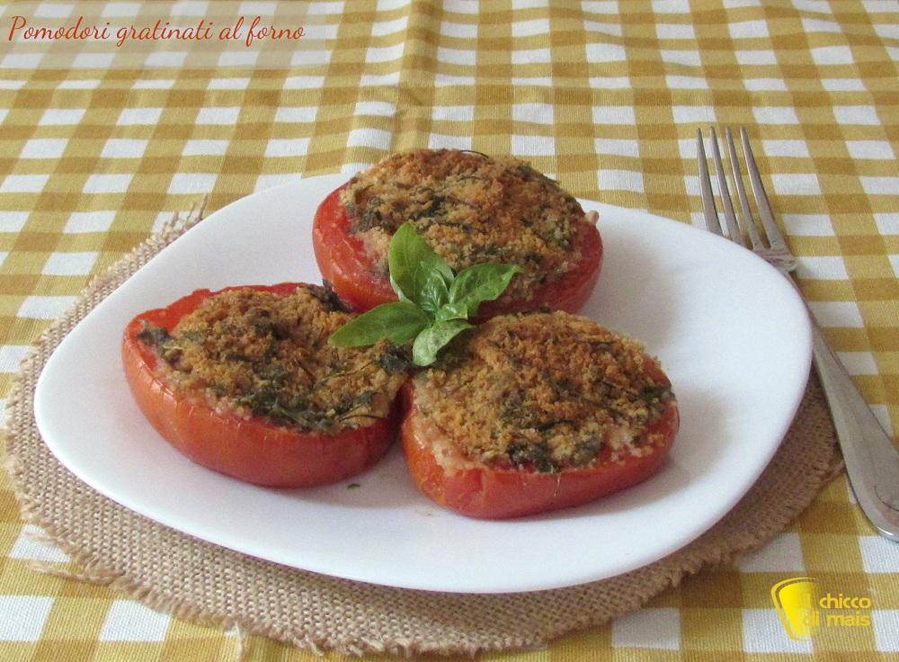 Pomodori gratinati al forno ricetta il chicco di mais