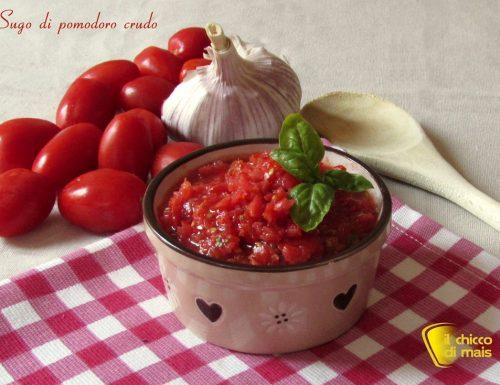 Sugo di pomodoro crudo, ricetta estiva