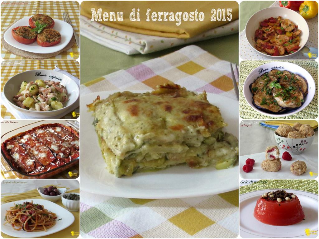 Menu di ferragosto 2015 ricette - Menu per ospiti a pranzo ...