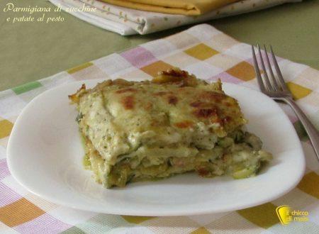 Parmigiana di zucchine e patate al pesto, ricetta