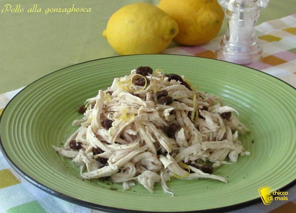 antipasti freddi Pollo alla gonzaghesca ricetta mantovana il chicco di mais