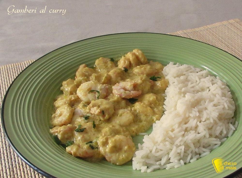 Gamberi al curry ricetta indiana il chicco di mais