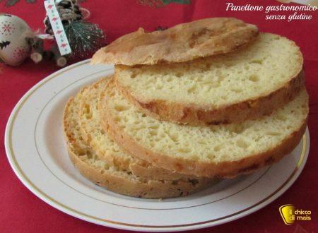Panettone gastronomico senza glutine, ricetta