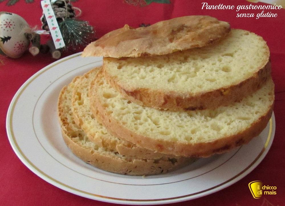 Panettone gastronomico senza glutine ricetta il chicco di mais