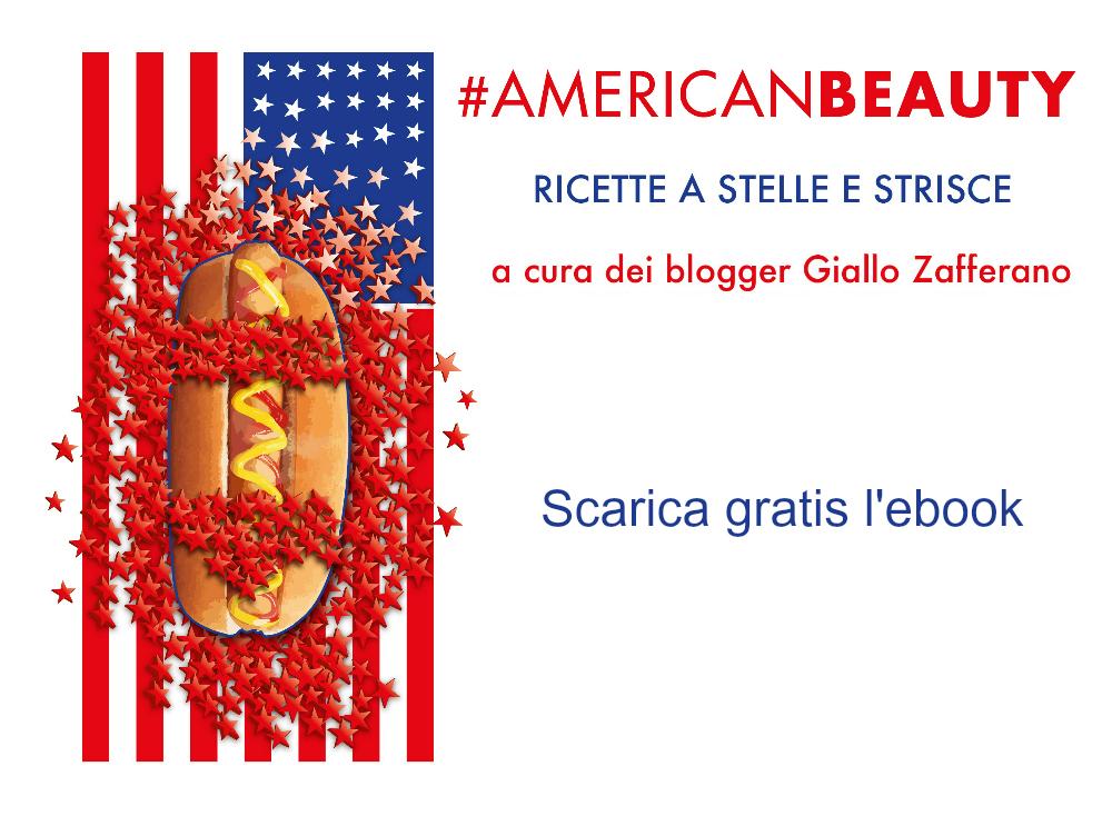 #Americanbeauty. Un ebook di ricette americane a cura dei blogger Giallozafferano gratis il chicco di mais