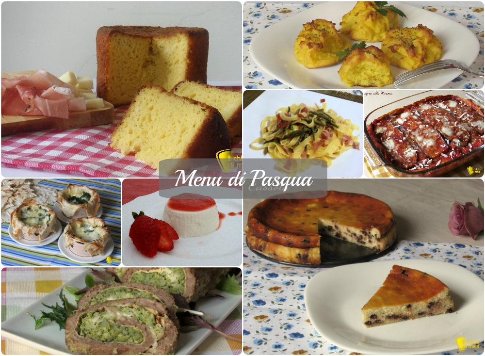 Menu per il pranzo di pasqua 2016 ricette il chicco di mais - Menu per ospiti a pranzo ...