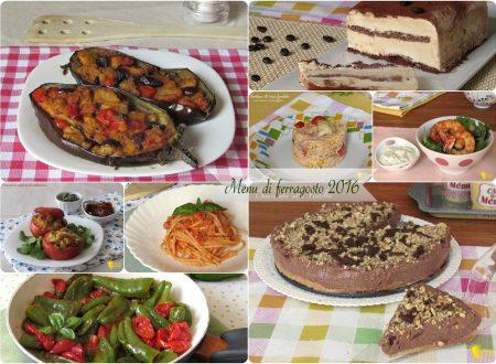 Menu di ferragosto 2016, ricette per il pranzo di ferragosto