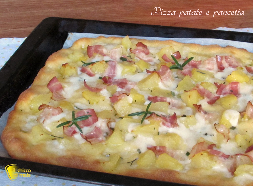 pizza patate e pancetta ricetta gustosa il chicco di mais