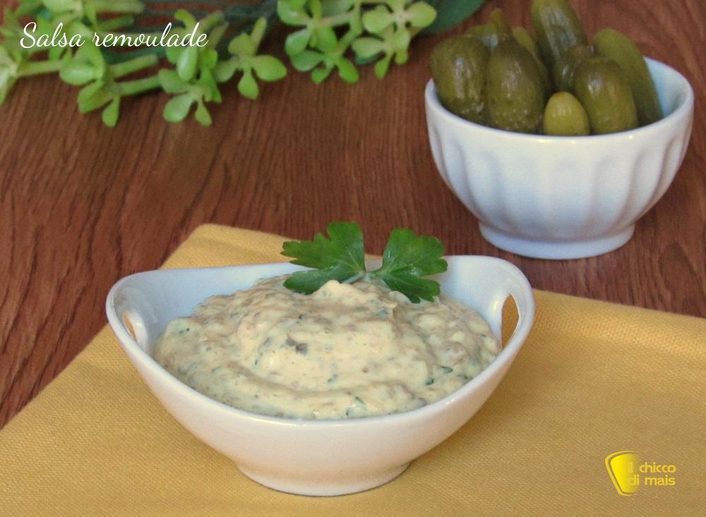 salsa remoulade ricetta maionese saporita il chicco di mais