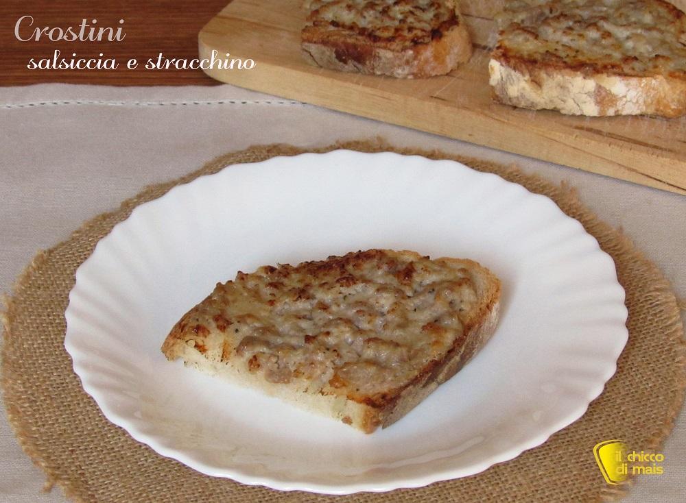 crostini salsiccia e stracchino ricetta antipasto veloce e facile il chicco di mais