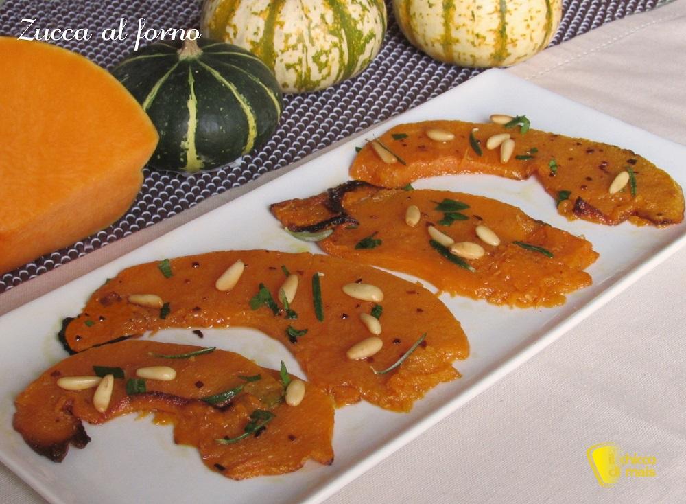 zucca al forno con pinoli ricetta contorno con zucca leggero il chicco di mais