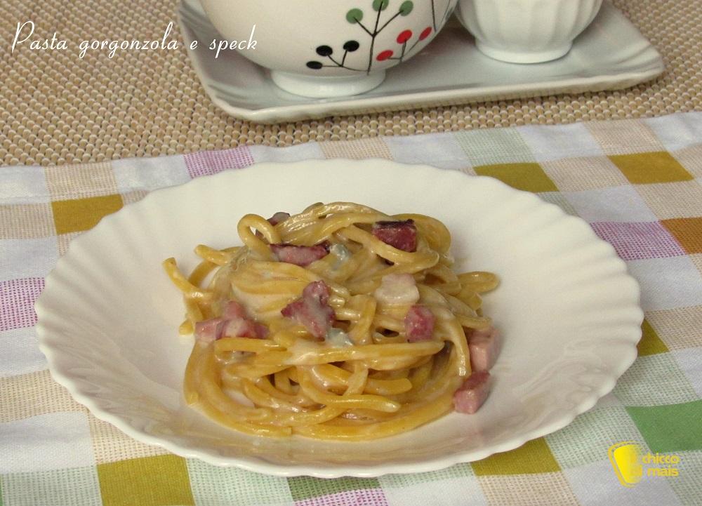 primi veloci pasta gorgonzola e speck ricetta il chicco di mais