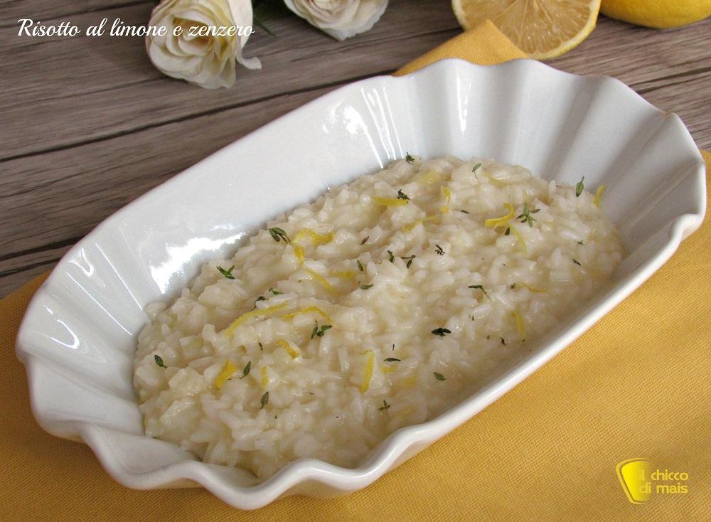 menu per la cena di san valentino ricette facili primo piatto risotto limone e zenzero il chicco di mais