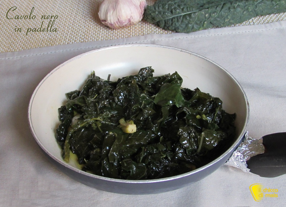 Cavolo nero in padella ricetta facile gustosa il chicco di mais