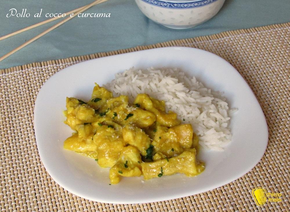 pollo al cocco e curcuma ricetta orientale facile e veloce il chicco di mais