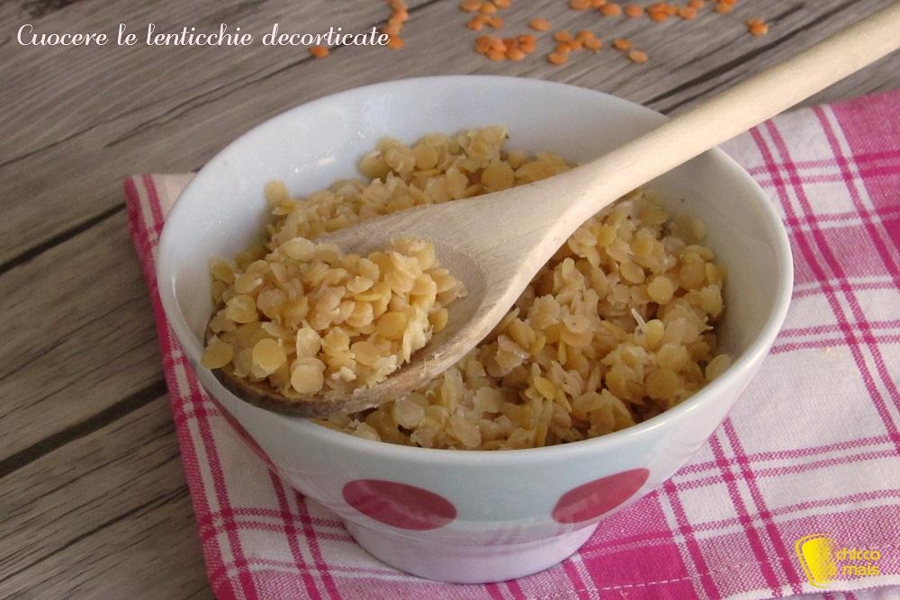 Cuocere Le Lenticchie Decorticate Cottura Lenticchie Rosse