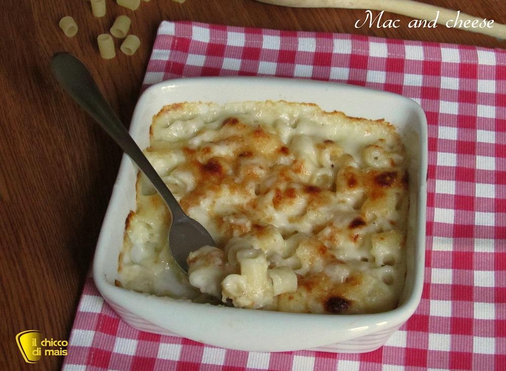Mac and cheese macaroni and cheese maccheroni al formaggio ricetta americana il chicco di mais