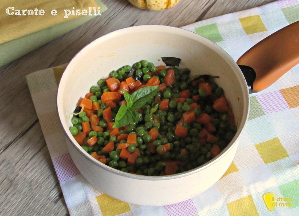 carote e piselli ricetta contorno veloce il chicco di mais