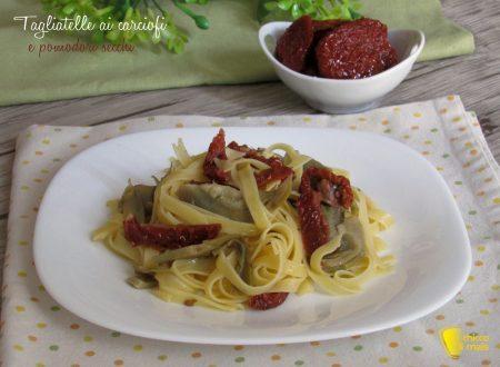 Tagliatelle ai carciofi e pomodori secchi