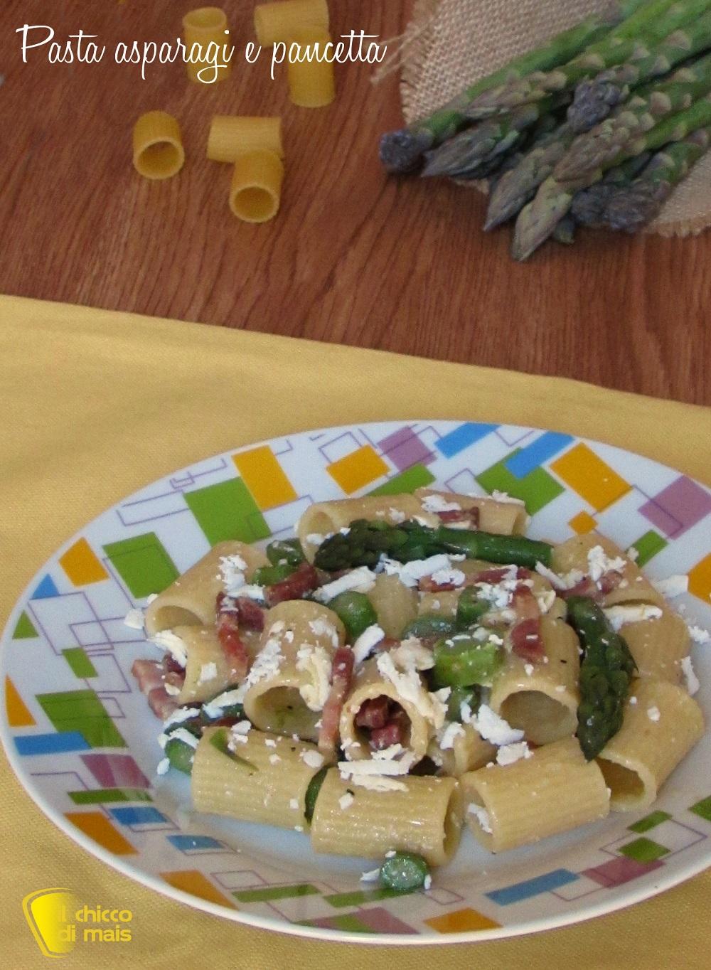 verticale_Pasta asparagi e pancetta ricetta primo veloce ricette con asparagi il chicco di mais