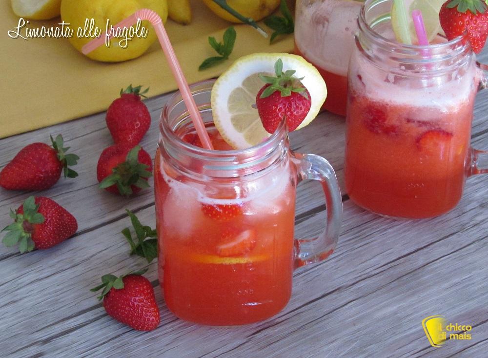 Limonata alle fragole ricetta bevanda dissetante con fragole fresche analcolica il chicco di mais