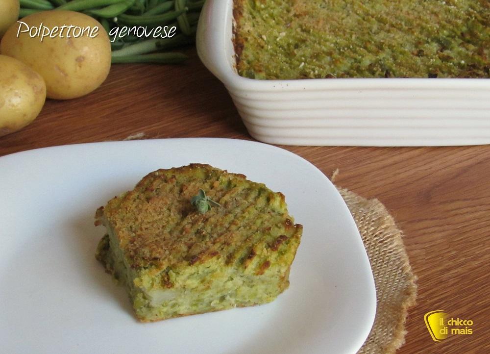 Polpettone genovese di patate e fagiolini ricetta ligure e vegetariana con video il chicco di mais
