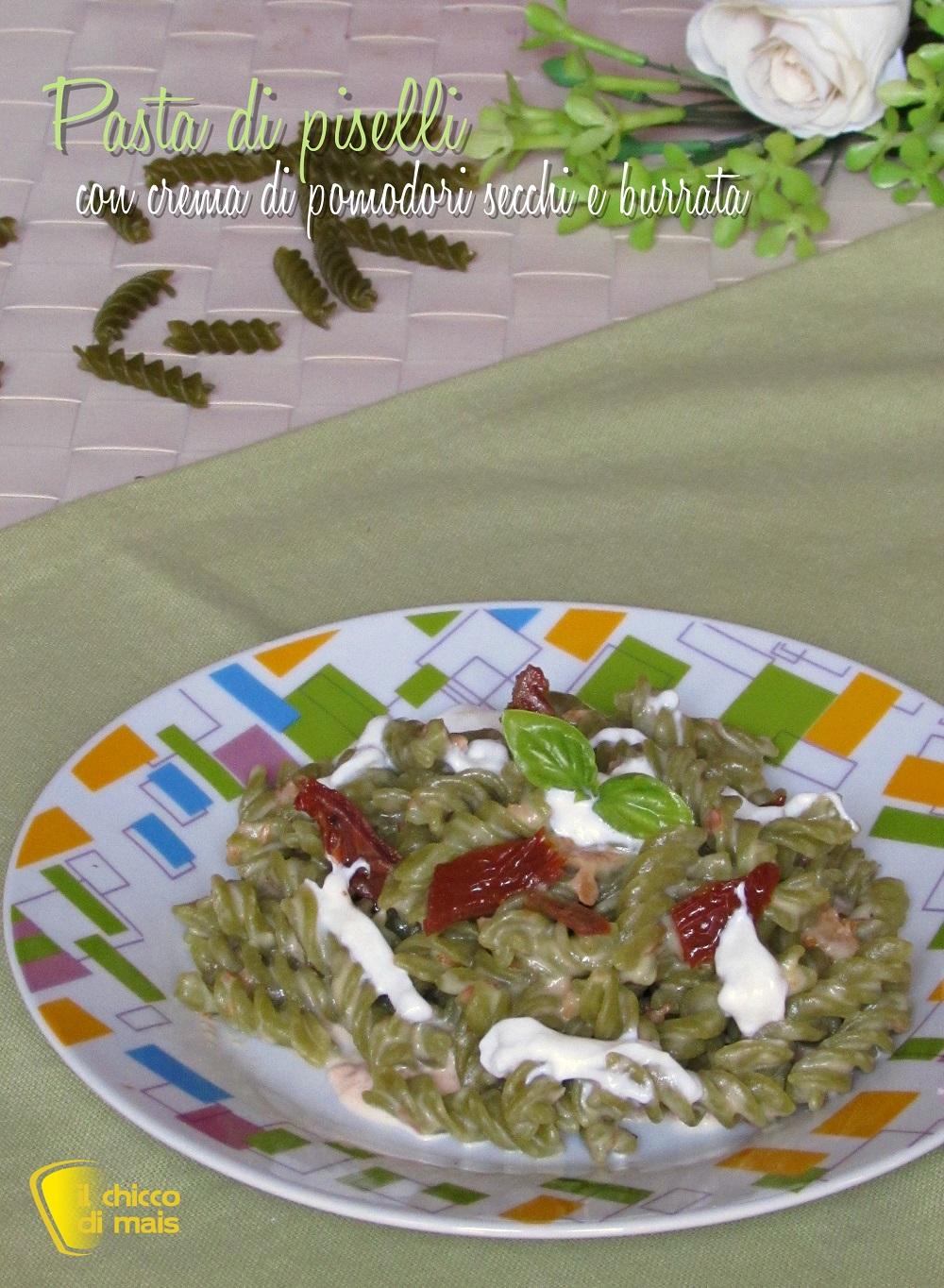 verticale_pasta di piselli con crema di pomodori secchi e burrata ricetta il chicco di mais