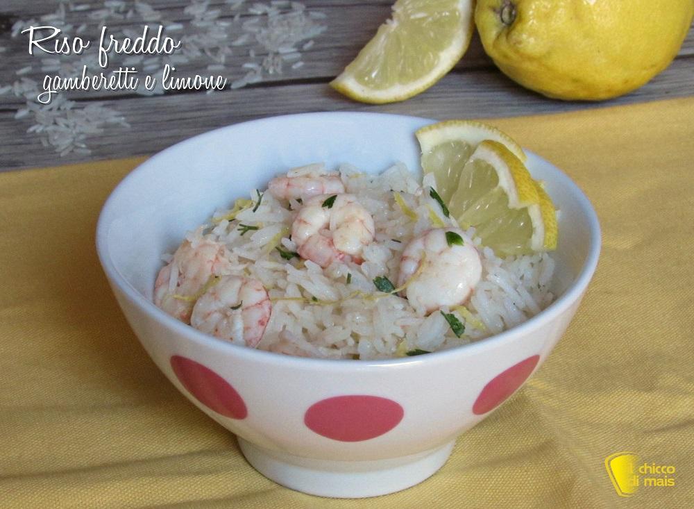 riso freddo con gamberetti e limone ricetta insalata di riso basmati il chicco di mais