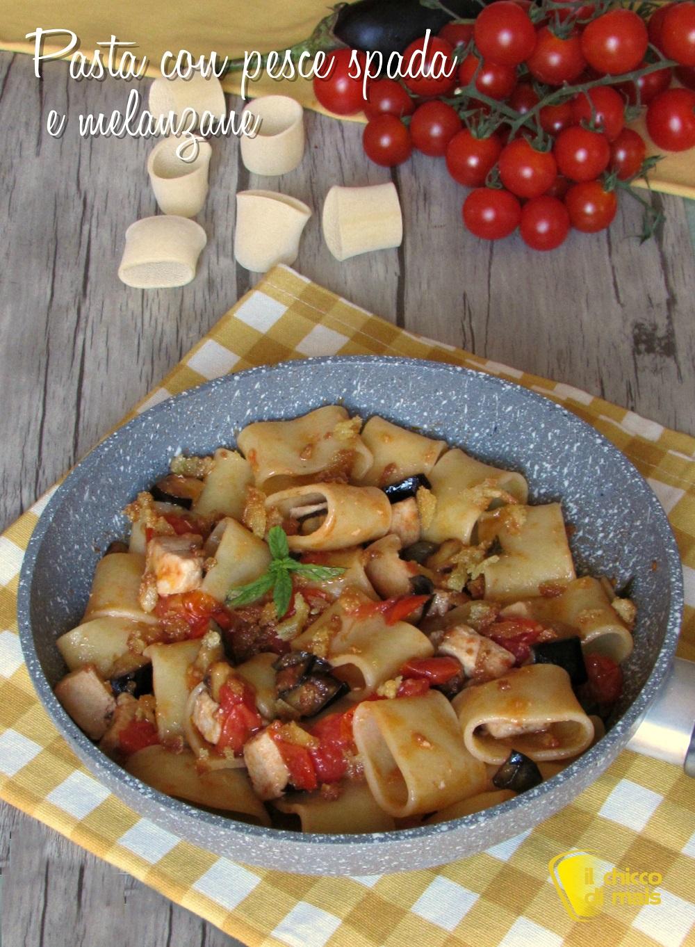 verticale_Pasta con pesce spada e melanzane ricetta siciliana facile e gustosa il chicco di mais