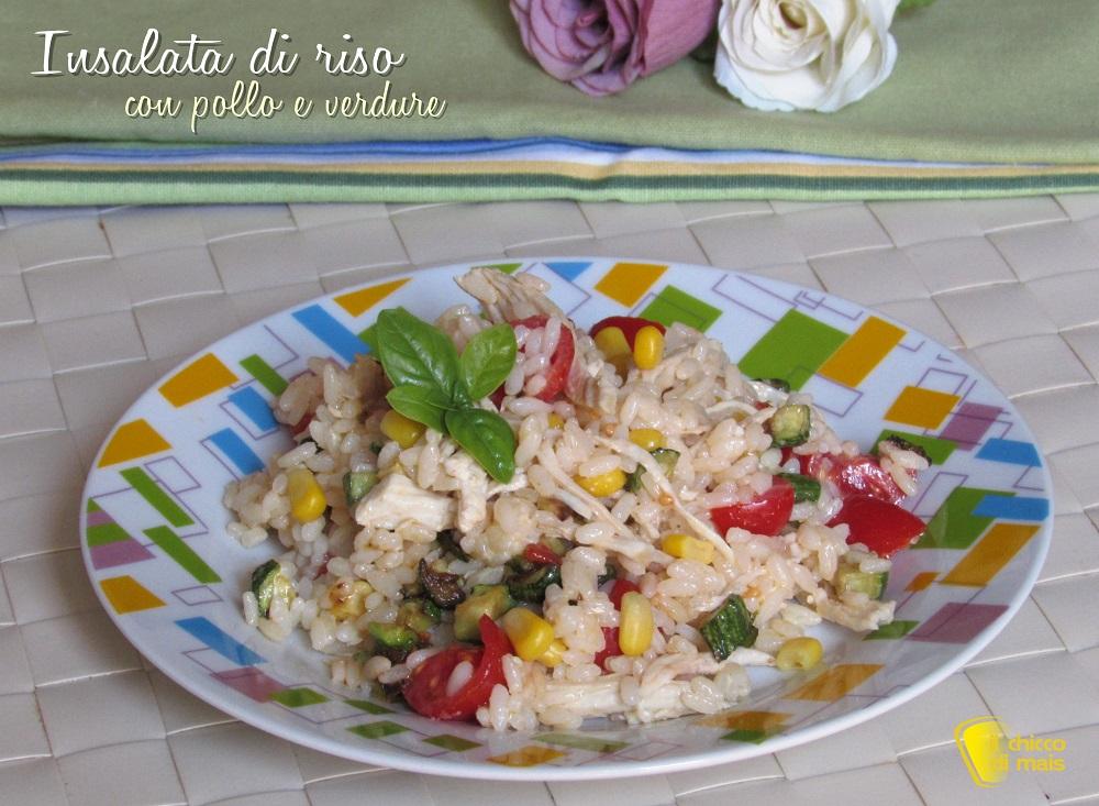insalata di riso con pollo e verdure ricetta estiva riso freddo con pollo sfilacciato il chicco di mais