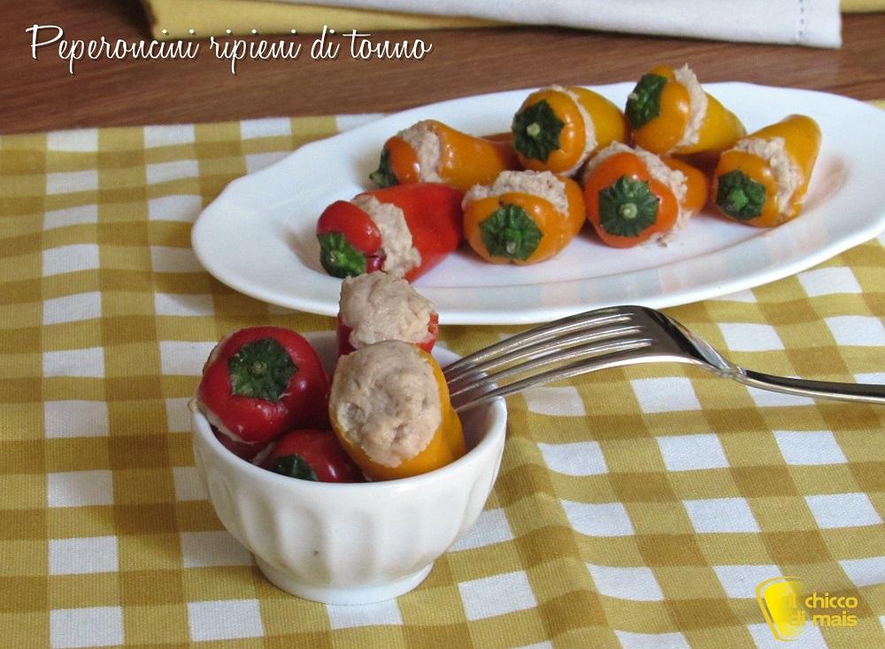 ricette con peperoni peperoncini ripieni di tonno ricetta con peperoncini dolci o piccanti il chicco di mais