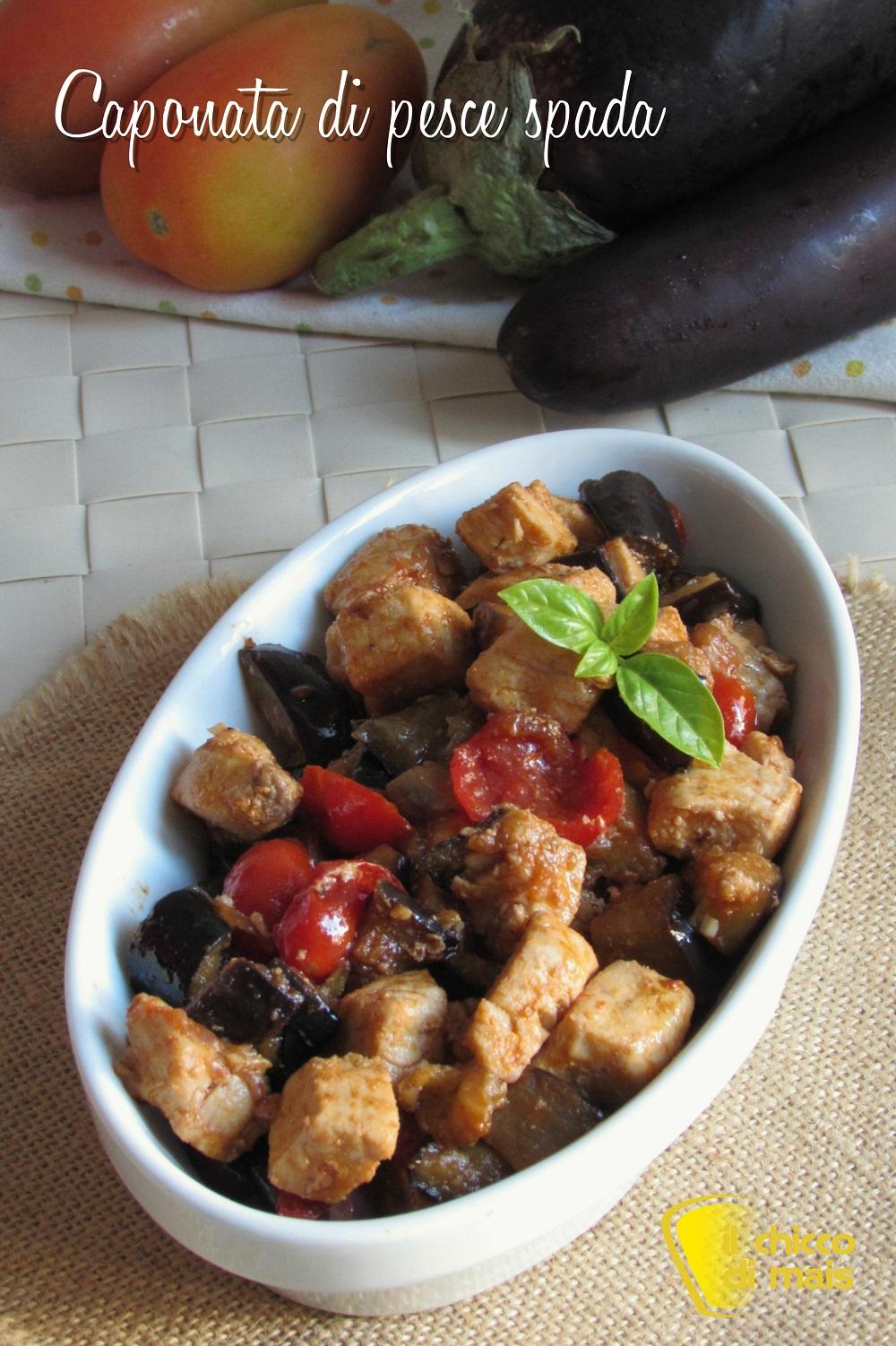 verticale_caponata di pesce spada con melanzane ricetta siciliana facile agrodolce il chicco di mais